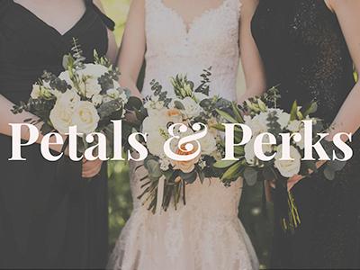 Petals & Perks